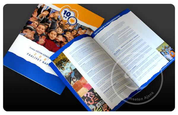 Eğitim Gönüllüleri Vakfı Faaliyet Raporu, tasarım, baskı: ASO Reklam.
